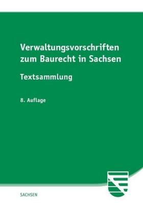 Verwaltungsvorschriften zum Baurecht in Sachsen   Buch   sack.de