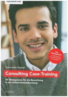 Reineke / Razisberger / Menden | Das Insider-Dossier: Consulting Case-Training | Buch | sack.de