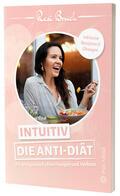Bruch Intuitiv - Die Anti-Diät | Sack Fachmedien