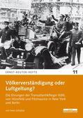 Schultze    Völkerverständigung oder Luftgeltung?   Buch    Sack Fachmedien