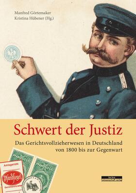 Görtemaker / Hübener   Schwert der Justiz   Buch   sack.de