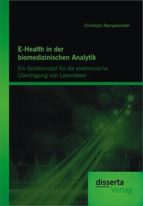 E-Health in der biomedizinischen Analytik | Buch | sack.de