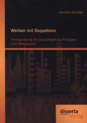 Gehringer | Werben mit Doppelsinn | Buch | sack.de