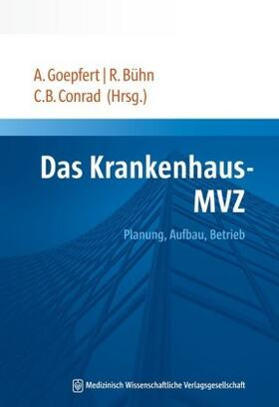 Goepfert / Bühn / Conrad | Das Krankenhaus-MVZ | Buch | sack.de