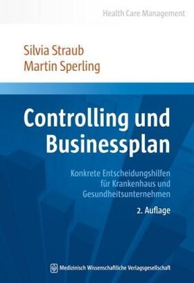 Straub / Sperling | Controlling und Businessplan | Buch | sack.de