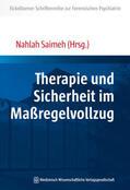 Saimeh |  Therapie und Sicherheit im Maßregelvollzug | Buch |  Sack Fachmedien