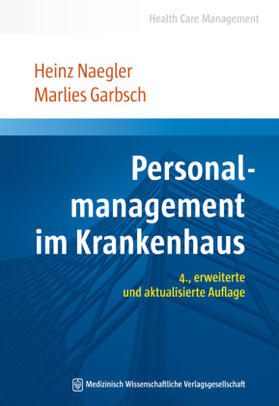 Naegler / Garbsch | Personalmanagement im Krankenhaus | Buch | sack.de
