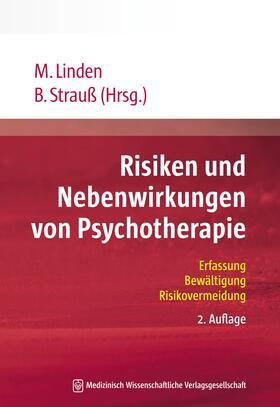Linden / Strauß / Linden | Risiken und Nebenwirkungen von Psychotherapie | Buch | sack.de