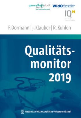 Dormann / Klauber / Kuhlen | Qualitätsmonitor 2019 | Buch | sack.de