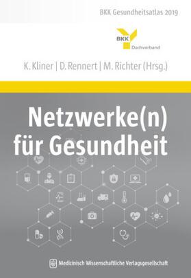Kliner / Rennert / Richter | Netzwerke(n) für Gesundheit | Buch | sack.de
