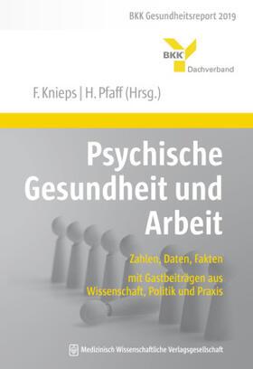 Knieps / Pfaff   Psychische Gesundheit und Arbeit   Buch   sack.de