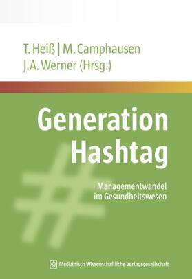Heiß / Camphausen / Werner | Generation Hashtag | Buch | sack.de