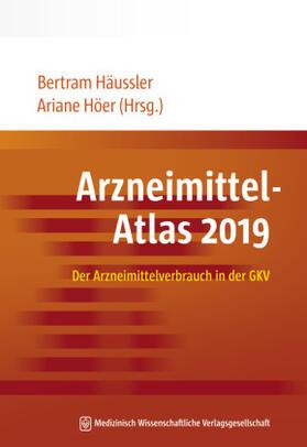 Häussler / Höer   Arzneimittel-Atlas 2019   Buch   sack.de