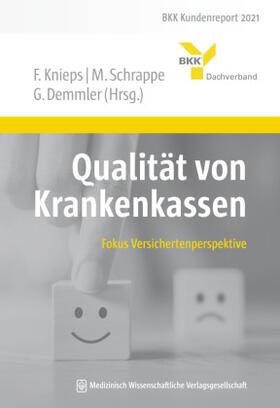 Knieps / Schrappe / Demmler | Qualität von Krankenkassen | Buch | sack.de