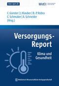 Günster / Klauber / Robra |  Versorgungs-Report Klima und Gesundheit | Buch |  Sack Fachmedien