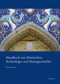 Sörries |  Handbuch zur Islamischen Archäologie und Kunstgeschichte | Buch |  Sack Fachmedien