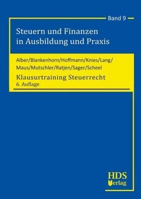 Alber / Blankenhorn / Maus | Klausurtraining Steuerrecht | Buch | sack.de