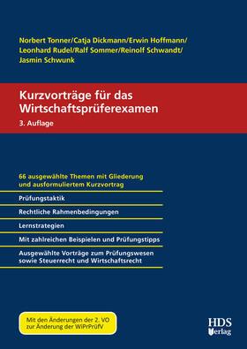 Tonner / Dickmann / Hoffmann | Kurzvorträge für das Wirtschaftsprüferexamen | Buch | sack.de