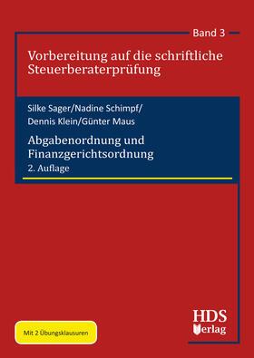 Sager / Schimpf / Klein | Abgabenordnung und Finanzgerichtsordnung | Buch | Sack Fachmedien