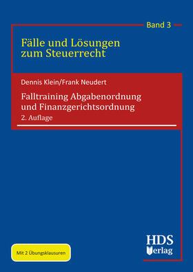 Klein / Neudert | Falltraining Abgabenordnung und Finanzgerichtsordnung | Buch | sack.de