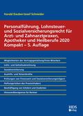 Dauber / Schneider    Personalführung, Lohnsteuer- und Sozialversicherungsrecht für Arzt- und Zahnarztpraxen, Apotheker und Heilberufe 2020 Kompakt   Buch    Sack Fachmedien