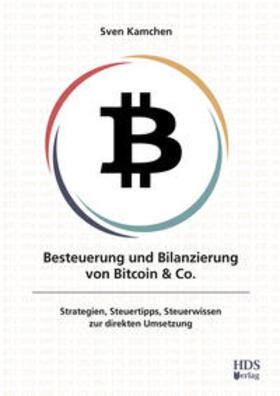 Kamchen | Besteuerung und Bilanzierung von Bitcoin & Co. | Buch | sack.de