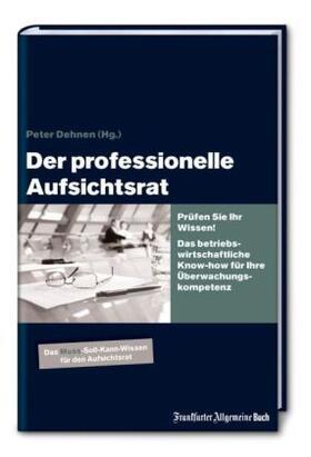 Dehnen   Der professionelle Aufsichtsrat   Buch   sack.de