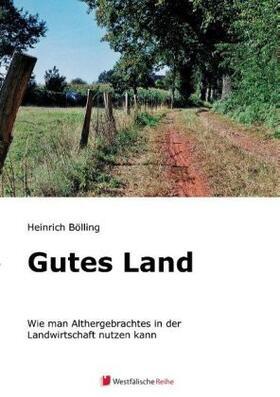 Bölling   Gutes Land   Buch   sack.de
