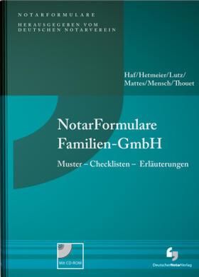 Haf / Hetmeier / Lutz | NotarFormulare Familien-GmbH | Buch | Sack Fachmedien