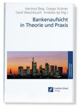 Bankenaufsicht in Theorie und Praxis   Buch   Sack Fachmedien