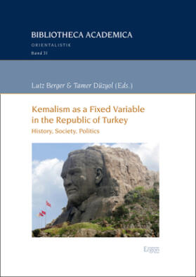 Berger / Düzyol   Kemalism as a Fixed Variable in the Republic of Turkey   Buch   sack.de