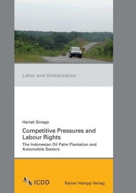 Sinaga | Competitive Pressures and Labour Rights | Buch | sack.de