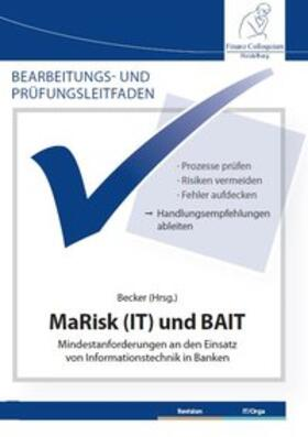 Becker | Bearbeitungs- und Prüfungsleitfaden: MaRisk (IT) und BAIT | Buch | sack.de