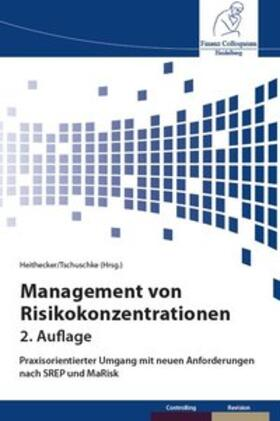 Tschuschke / Heithecker | Management von Risikokonzentrationen | Buch | sack.de