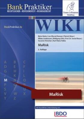 Butte / Hansen / Hüser | BankPraktiker WIKI: MaRisk 2. Auflage | Buch | sack.de