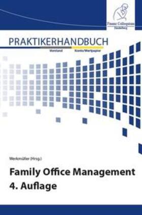 Werkmüller   Family Office Management 4. Auflage   Buch   sack.de