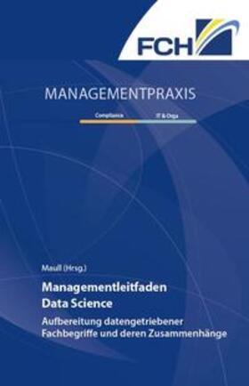 Maull | Managementleitfaden Data Science | Buch | sack.de