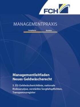 Bdeiwi / Brandt / Scheld | Managementleitfaden Neues Geldwäscherecht | Buch | sack.de