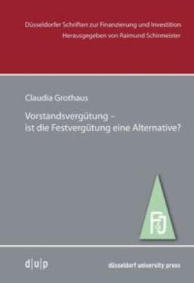 Grothaus   Vorstandsvergütung -ist die Festvergütung eine Alternative?   Buch   sack.de