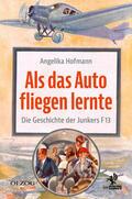 Hofmann    Als das Auto fliegen lernte   Buch    Sack Fachmedien