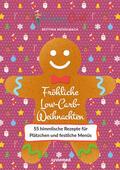 Meiselbach    Happy Carb: Fröhliche Low-Carb-Weihnachten   eBook   Sack Fachmedien