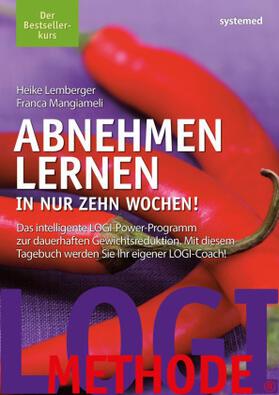 Mangiameli / Lemberger | Abnehmen lernen. In nur zehn Wochen! | Buch | sack.de