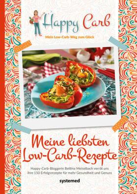 Meiselbach | Happy Carb: Meine liebsten Low-Carb-Rezepte | Buch | sack.de