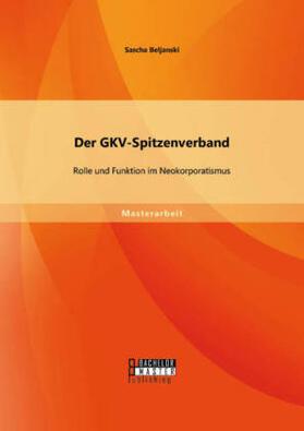 Beljanski   Der GKV-Spitzenverband   Buch   sack.de