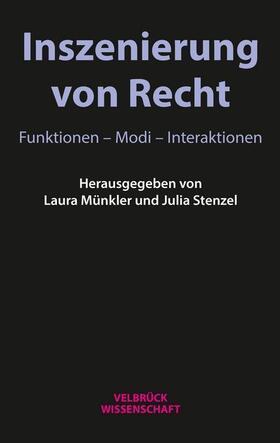 Münkler / Stenzel   Inszenierung von Recht   Buch   sack.de