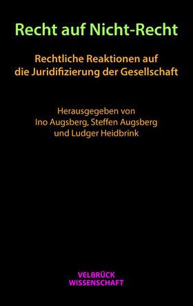 Augsberg / Augsberg / Heidbrink | Recht auf Nicht-Recht | Buch | sack.de
