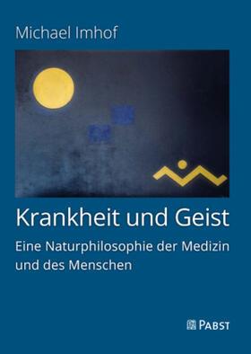 Imhof | Krankheit und Geist | Buch | sack.de
