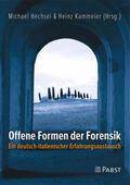 Hechsel / Kammeier |  Offene Formen der Forensik | Buch |  Sack Fachmedien