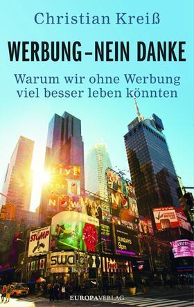 Kreiß   Werbung - nein danke   Buch   sack.de