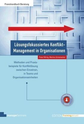 Röhrig / Scheinecker   Lösungsfokussiertes Konflikt-Management in Organisationen   Buch   sack.de